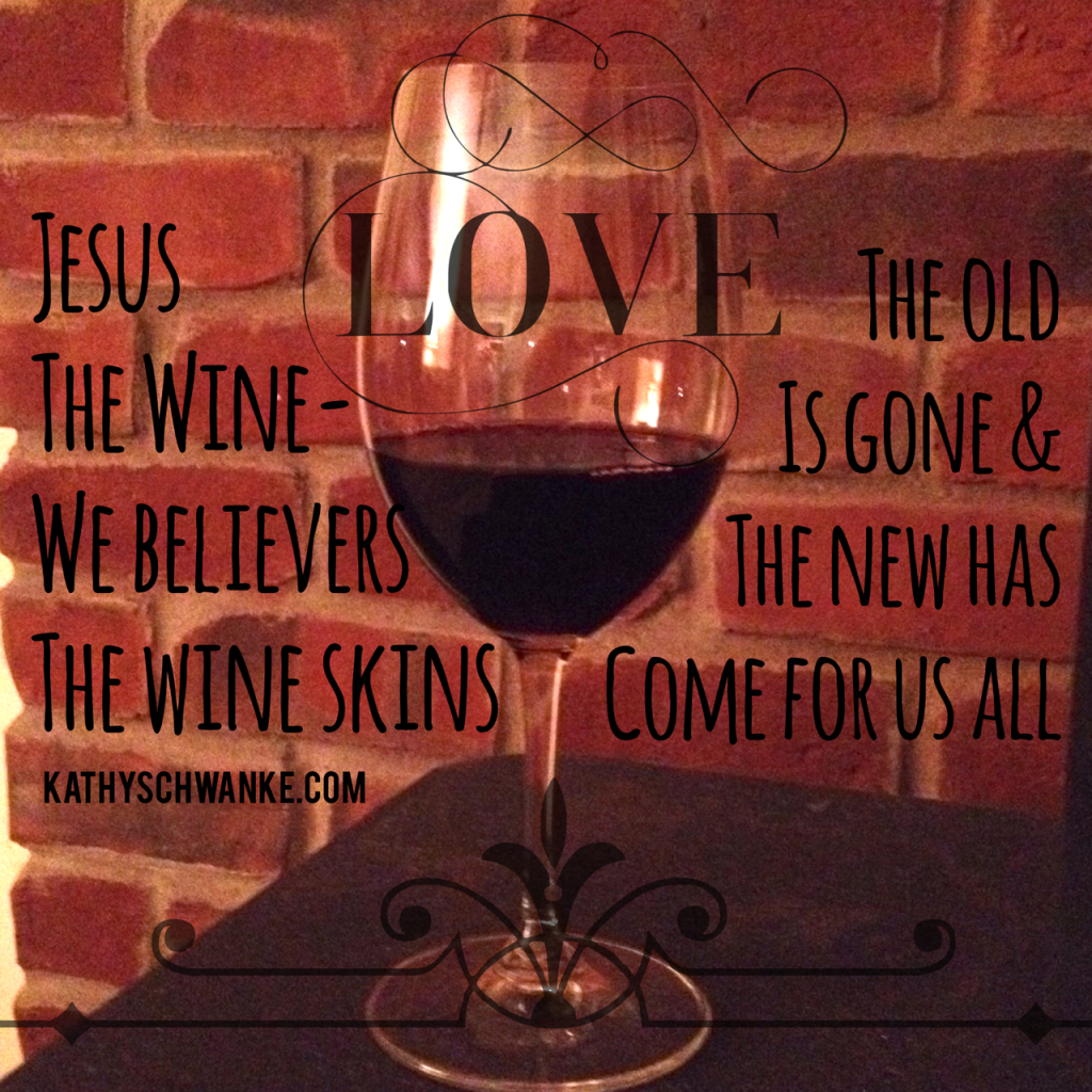 Jesus the new wine