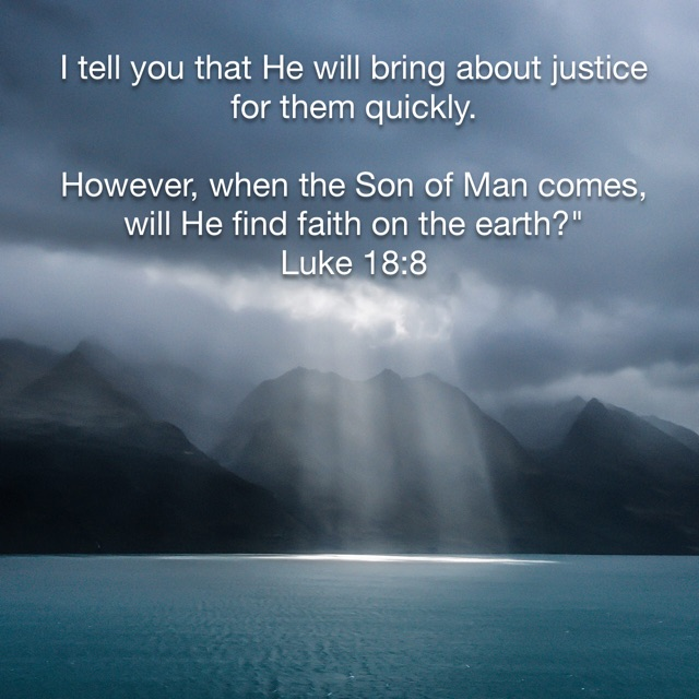 Will He Find Faith On The Earth?