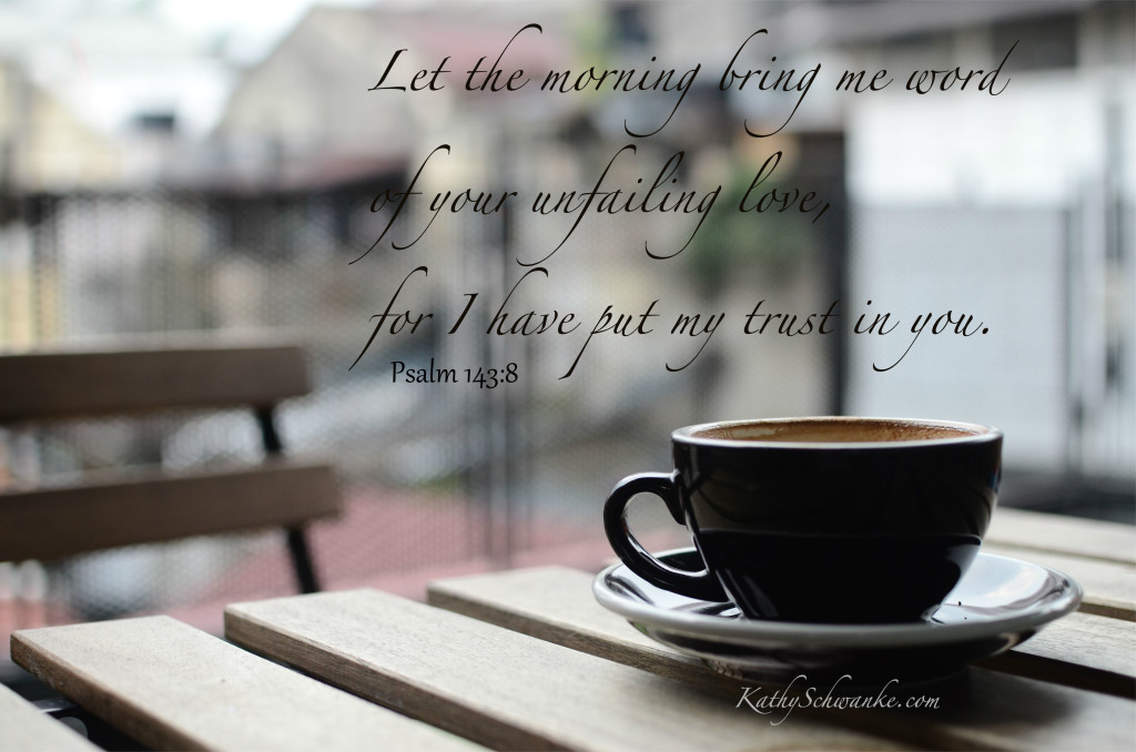 Unfailing Love in the Morning